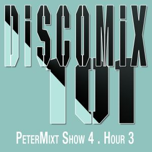 Disconet.FM DISCOMiX 101, Show 4, hour 3