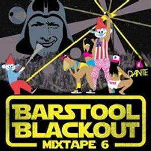 The Barstool Blackout Mixtape Part 6