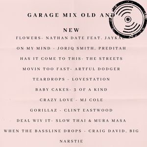 GARAGE MIX OLD AND NEW