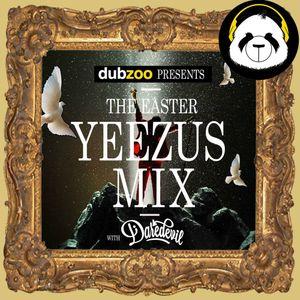 Dj Daredevil - The Easter Yeezus Mix