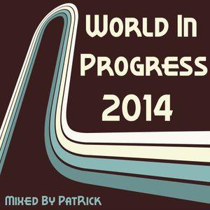 World In Progress 2014 CD3 Mixed By PatRick