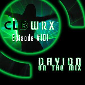 CLBWRX #101 - Davion On The Mix