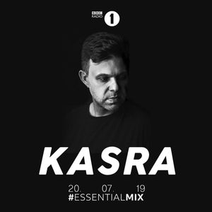 Kasra - BBC Radio 1 Essential Mix 2019.07.20.
