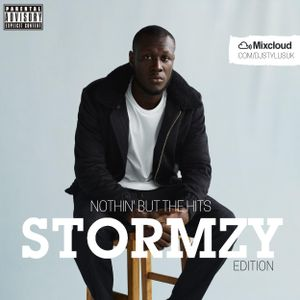 @DjStylusUK - Nothin' But The Hits 'STORMZY EDITION'