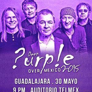 Programa Especial Deep Purple en Concierto @ Auditorio Telmex Guadalajara Mexico