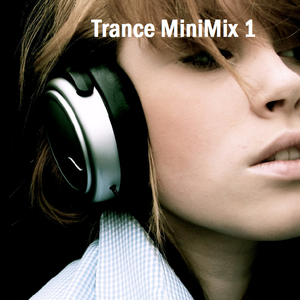Trance MiniMix 1