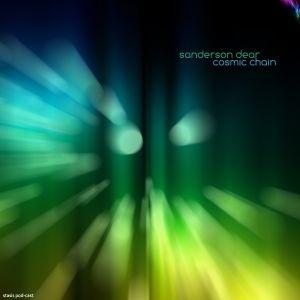 Sanderson Dear - Cosmic Chain