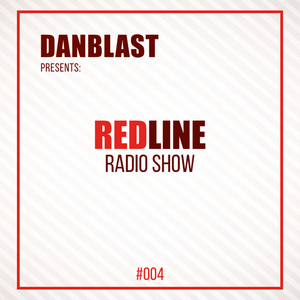 Danblast - Red Line Radio #004 - Yearmix 2016