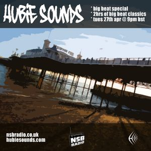 Hubie Sounds 012 - Big Beat Special - Part 2