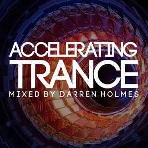 Accelerating Trance