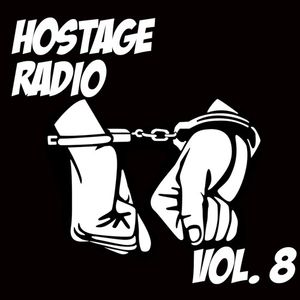 Hostage Radio Vol. 8 - Tronik Youth
