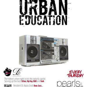URBAN EDUCATION Season Finale - Warm Up Set