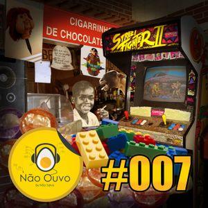 Não Ouvo #007 - Sobrevivi à Infância