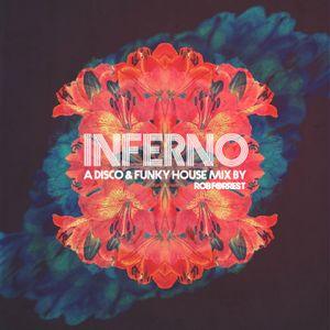 INFERNO: A Disco & Funky House Mix