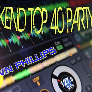 11.14.15 - Weekend Top 40 Mixshow Party - DJ Shawn Phillips - PART 2