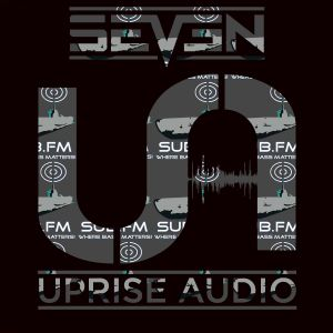 Seven & Toast MC - Uprise Audio Show - SUB FM - Episode 1 - August 6th 2014