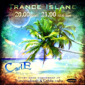 Carl E pres Trance Island 030 (Last  episode before the summer vacation)