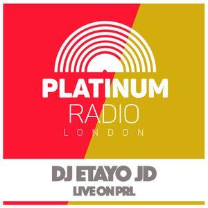 DJ Etayo JD / Saturday 29th April 2017 @ 10pm - Recorded Live On PRLlive.com