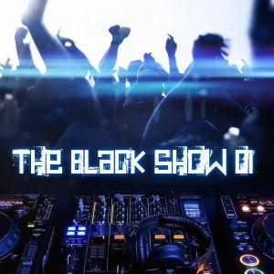The Black Show 01