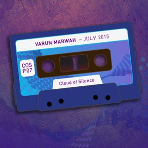 Varun Marwah - July 2015 [COSP07] Cloud Of Silence podcast