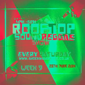 *** rooftop *** on ***SHOCKWAVE RADIO***  28TH JUNE 2014
