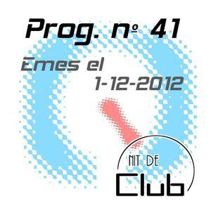 Nit de Club - prog nº41 - 01/12/2012 (Dedo)