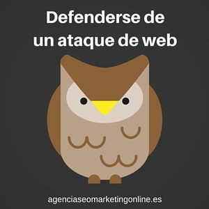 Reflejos a tener para defenderse tras un ataque de web. - Podcast Agencia SEO marketing online