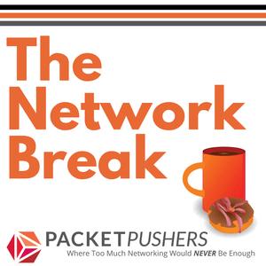 Network Break 80: Microsoft Moves Markets, Cisco Reorganizes