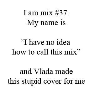 I have no idea how to call this mix