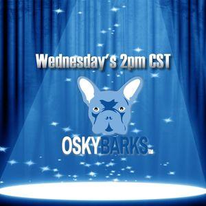 Osky Barks 03-09-2016 with Brett Stewart