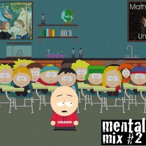 Mental Mix #2 - Mazaibuzai