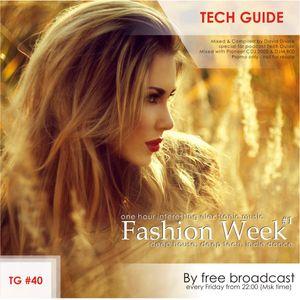 David Divine - Tech Guide #40 (Fashion Week #1)