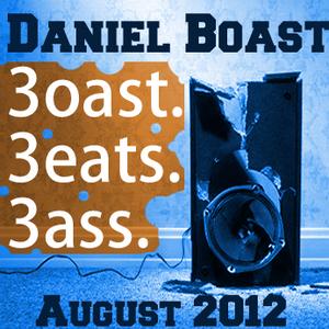 Daniel Boast - 3B (Boast. Beats. Bass.) - August 2012