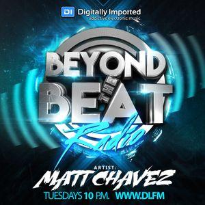 Beyond The Beat Radio   Matt Chavez Mixshow   Off Air