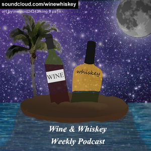Wine & Whiskey Live: 8/3/12