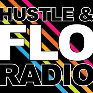 """Hustle & FLO Radio 17: """"It's OK to Disconnect (pt. I)"""""""