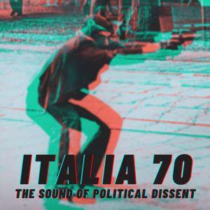Italia '70 - The Sound of Political Dissent - ROME (16/06/2021)