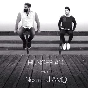 Hunger #14 - with Nesa & AMQ - Podcast