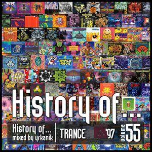 #55 History of - Hard Trance 1997 [mixed by Юrkanik]