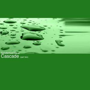Sanderson Dear - Cascade (pt.2 of 2)