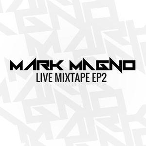 Mark Magno Live Mixtape EP2