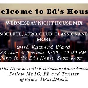 Ed's House Wednesday Night House Mix - 12-23-2020