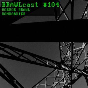 Horror Brawl @ BRAWLcast #104