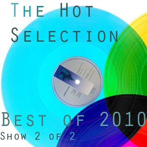 The Hot Selection 28.12.10 pt2 - End Of Year 2
