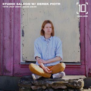 Studio Saloon w/ Derek Piotr - 12th July 2020