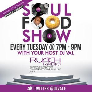 Soul Food Worship 101 Show Tuesday 25th June 2019 with DJ Val.