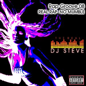 Rap Groove 08: REAL RAP NO MUMBLE