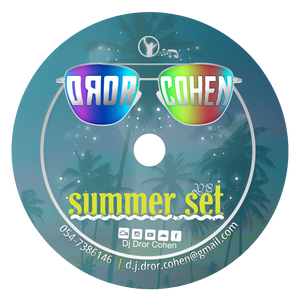 Summer Set 2018 - Mixed By Dj Dror Cohen