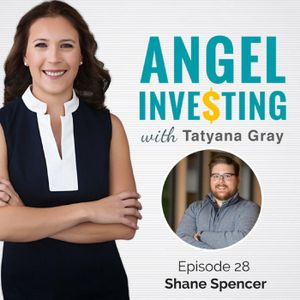 AI028: How to Build a Successful Investment Thesis with Shane Spencer