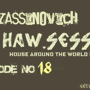 Dj yassinovich - HAW.SESSION EP18 (official radio show & podcast)